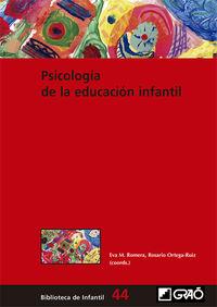 Psicologia De La Educacion Infantil - Juan Calmaestra Villen / Jose Antonio Casas Bolaños / [ET AL. ]