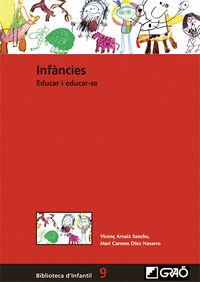 INFANCIES, EDUCAR I EDUCAR-SE