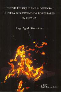 Nuevo Enfoque En La Defensa Contra Incendios Forestales En España - Jorge Agudo Gonzalez