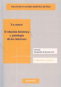 La  usura  -  Evolucion Historica Y Patalogia De Los Intereses - Francisco J. Jimenez Muñoz