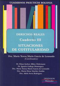 Derechos Reales Iii - Situaciones De Cotitularidad - Mª Marin Garcia De Leonardo