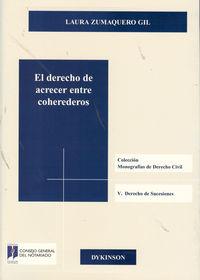 El derecho de acrecer entre coherederos - Laura Zumaquero Gil