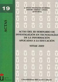 Actas Del Iii Seminario De Investigacion En Tecnologias - J. A.  Velazquez Iturbide (ed. )  /  Isidoro   Hernan Losada (ed. )
