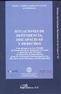 Situaciones De Dependencia, Discapacidad Y Derechos - Mª C.  Barranco Aviles (coord. )