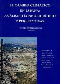 Cambio Climatico En España - Analisis Tecnico Juridico - Nuria  Castello Nicas (ed. )