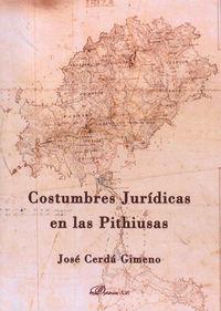 COSTUMBRES JURIDICAS EN LAS PITHIUSAS