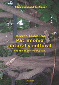 Derecho Ambiental - Patrimonio Natural Y Cultural (2ª Ed. ) - Silvia Jaquenod De Zsogon