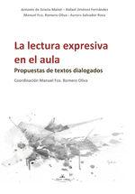 La Lectura Expresiva En El Aula. Propuestas De Textos Dialogados - Rafael Jiménez Fernández Antonio De Gracia Mainé