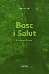 BOSC I SALUT - ELS BANYS DE BOSC
