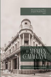 ATENEUS A CATALUNYA, ELS - SOCIABILITAT I CATALANISME POPULAR