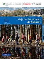 Viaje Por Las Escuelas De Asturias - Jaume Carbonell Sebarroja
