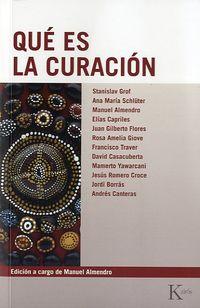 Que Es La Curacion - Manuel Almendro