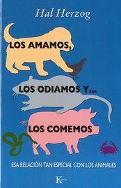 Los Odiamos Y Los Comemos, Los amamos - Hal Herzog
