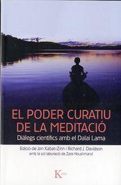 PODER CURATIU DE LA MEDITACIO, EL - DIALEGS CIENTIFICS AMB EL DALAI LAMA