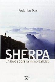 Sherpa - Ensayo Sobre La Inmortalidad - Federico Martin Paz