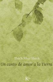 Un canto de amor a la tierra - Thich Nhat Hanh