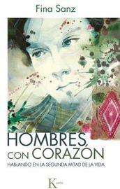 Hombres Con Corazon - Hablando En La Segunda Mitad De La Vida - Fina Sanz Ramon