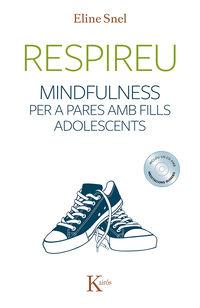 RESPIREU - MINDFULNESS PER A PARES AMB FILLS ADOLESCENTS