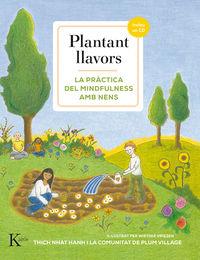 PLANTANT LLAVORS - LA PRACTICA DEL MINDFULNESS AMB NENS