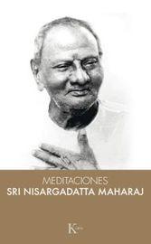 Meditaciones Con Sri Nisargadatta Maharaj - Sri Nisargadatta Maharaj