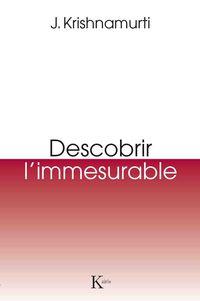 Descobrir L'immesurable - Jiddu Krishnamurti