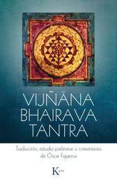 Vijñana Bhairava Tantra - Oscar Figueroa