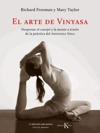 El arte de vinyasa - Richard Freeman