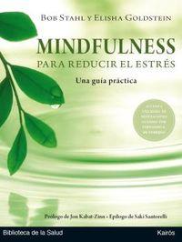 Mindfulness Para Reducir El Estres - Una Guia Practica - Bob Stahl / Elisha Goldstein