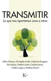 TRANSMITIR - LO QUE NOS APORTAMOS UNOS A OTROS