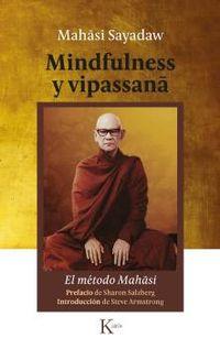 Mindfulness Y Vipassana - El Metodo Mahasi - Mahasi Sayadaw