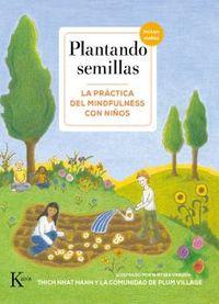 PLANTANDO SEMILLAS - LA PRACTICA DEL MINDFULNESS CON NIÑOS