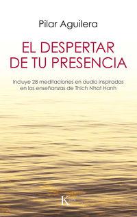 El despertar de tu presencia - Pilar Aguilera Fuertes