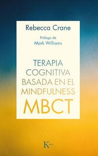 Terapia Cognitiva Basada En El Mindfulness (mbct) - Rebecca Crane