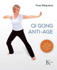 Qi Gong Anti-Age - Yves Requena