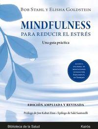 MINDFULNESS PARA REDUCIR EL ESTRES - UNA GUIA PRACTICA