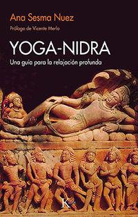 YOGA-NIDRA - UNA GUIA PARA LA RELAJACION PROFUNDA