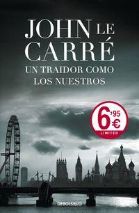 Un traidor como los nuestros - John Le Carre