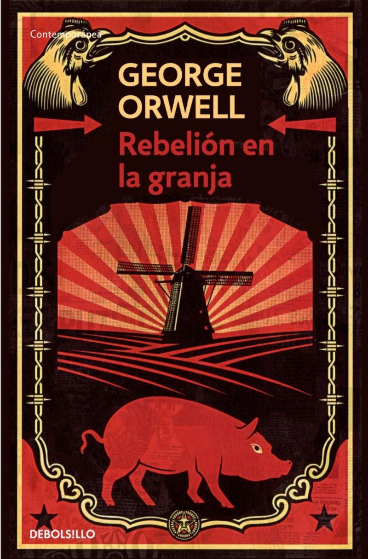 Rebelion En La Granja - George Orwell