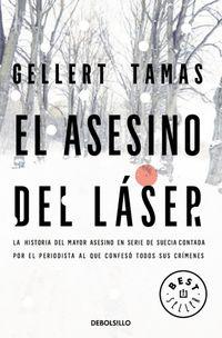 El asesino del laser - Gellert Tamas