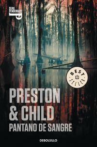 Pantano De Sangre - Douglas  Preston  /  Lincoln  Child