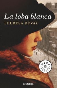 La loba blanca - Theresa Revay