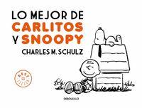 Lo Mejor De Carlitos Y Snoopy - Charles M. Schulz
