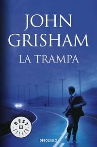La trampa - John Grisham