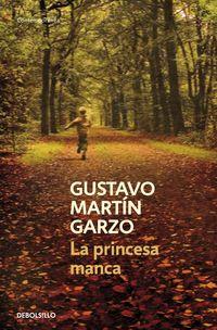 La princesa manca - Gustavo Martin Garzo