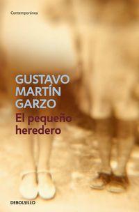 El pequeño heredero - Gustavo Martin Garzo