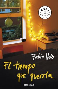 El tiempo que querria - Fabio Volo