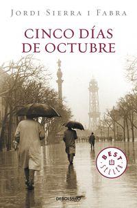 Cinco Dias De Octubre - Jordi Sierra I Fabra