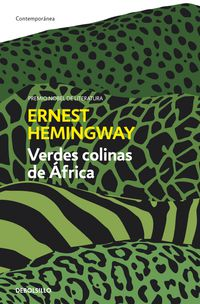 Verdes Colinas De Africa - Ernest Hemingway