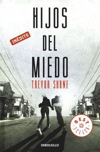 Hijos Del Miedo - Trevor Shane