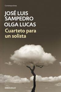 Cuarteto Para Un Solista - Jose Luis  Sampedro  /  Olga  Lucas